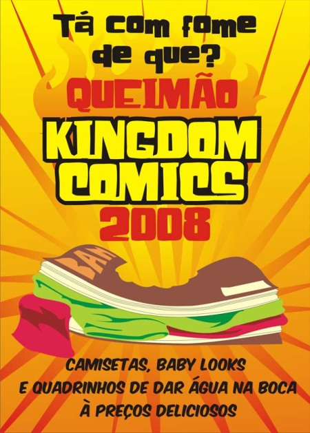 Grande queimão Kingdom comics 2008!