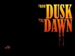 FromDusk till Dawn